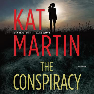 The Conspiracy: (Maximum Security) Audiobook, by Kat Martin