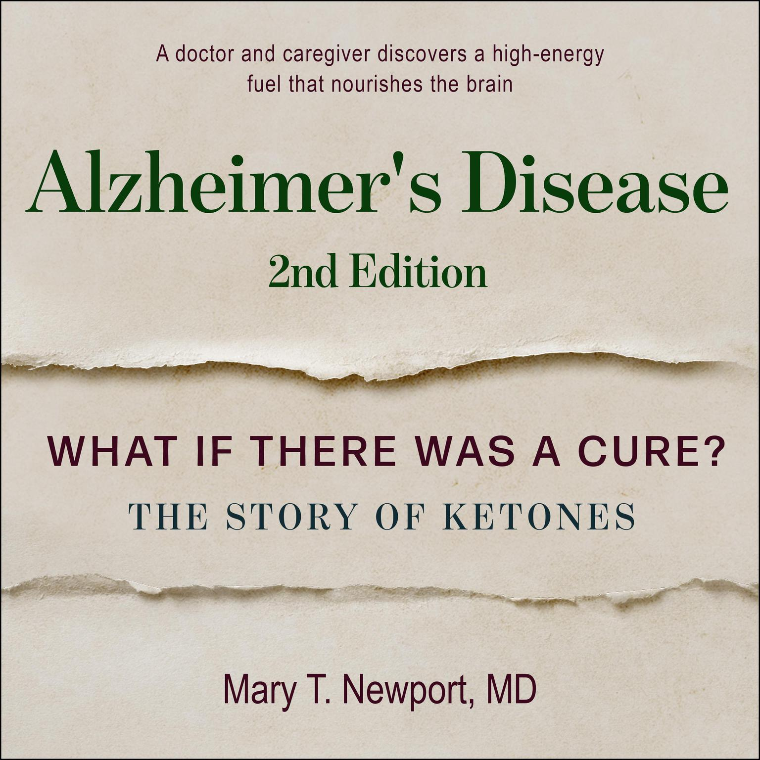 Printable Alzheimer's Disease: What If There Was a Cure?: The Story of Ketones Audiobook Cover Art