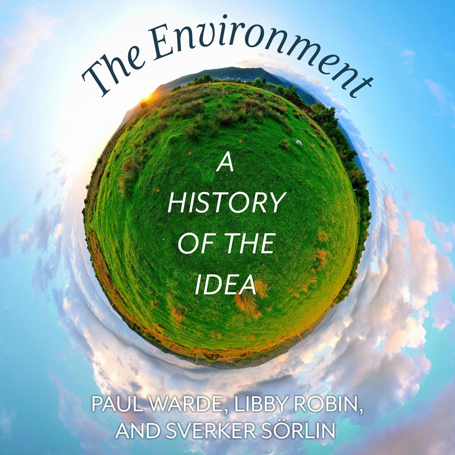 Printable The Environment: A History of the Idea Audiobook Cover Art