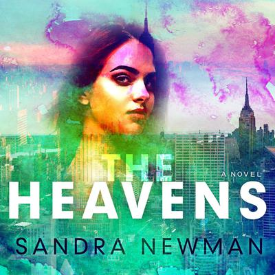 The Heavens Audiobook, by Sandra Newman