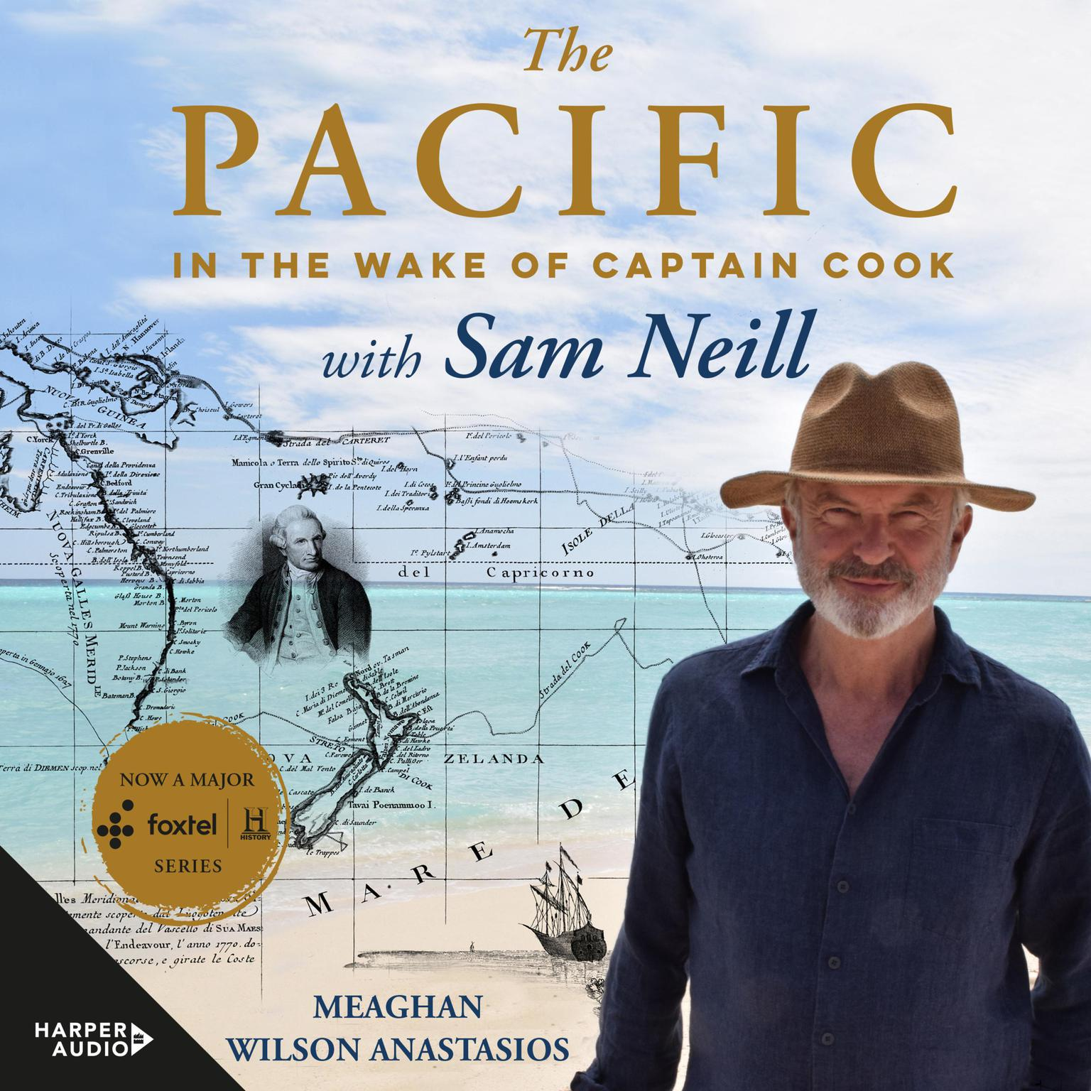 Printable The Pacific: In the Wake of Captain Cook, with Sam Neill Audiobook Cover Art