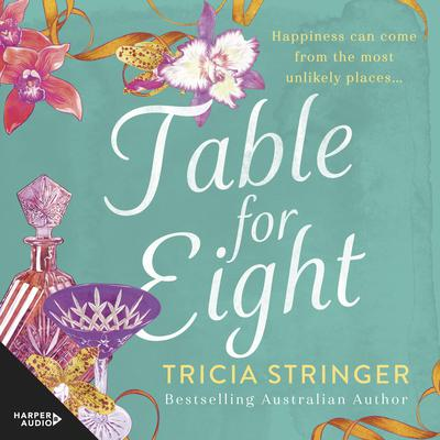 Table For Eight Audiobook, by Tricia Stringer