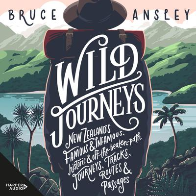 Wild Journeys Audiobook, by Bruce Ansley