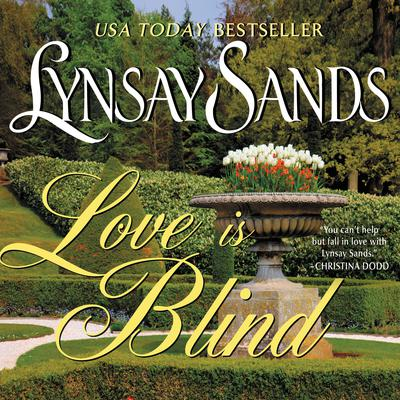 Love is Blind Audiobook, by Lynsay Sands
