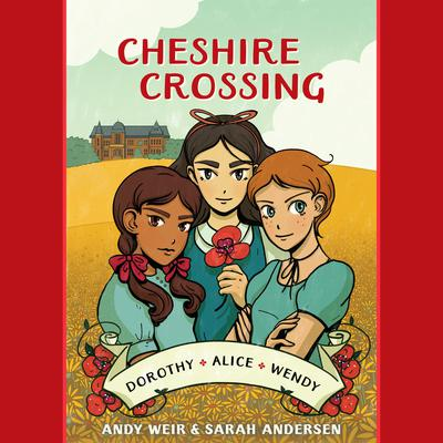 Cheshire Crossing Audiobook, by Andy Weir