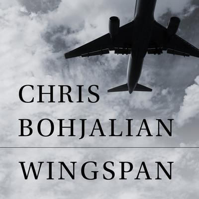 Wingspan Audiobook, by Chris Bohjalian
