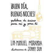 ¡Buen día, buenas noches! Audiobook, by Lin-Manuel  Miranda