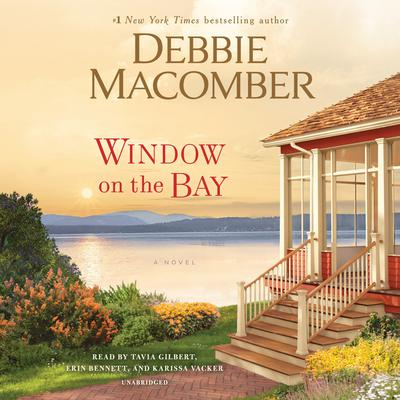 Window on the Bay: A Novel Audiobook, by Debbie Macomber