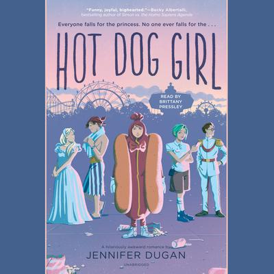 Hot Dog Girl Audiobook, by Jennifer Dugan