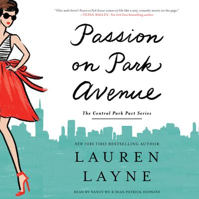 Passion on Park Avenue Audiobook, by Lauren Layne
