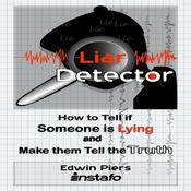 Liar Detector Audiobook, by Edwin Piers