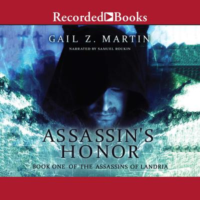 Assassin's Honor Audiobook, by Gail Z. Martin