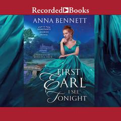 First Earl I see Tonight Audiobook, by Anna Bennett