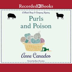 Purls and Poison Audiobook, by Anne Canadeo