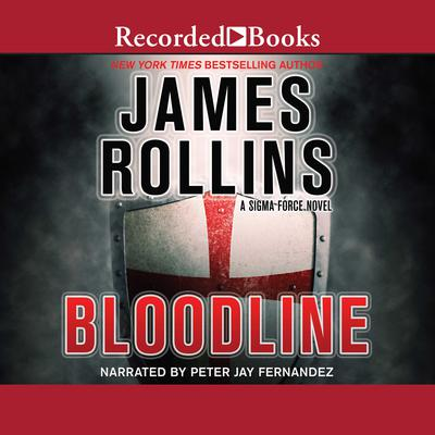 Bloodline: A Sigma Force Novel Audiobook, by James Rollins
