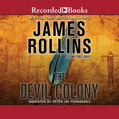 The Devil Colony Audiobook, by James Rollins