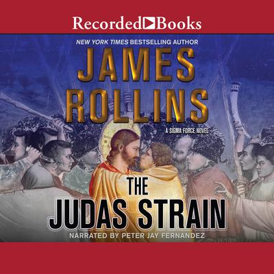 The Judas Strain Audiobook, by James Rollins