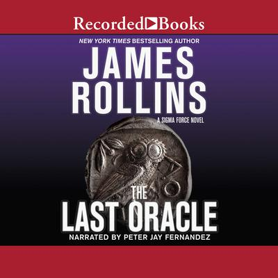 The Last Oracle Audiobook, by James Rollins