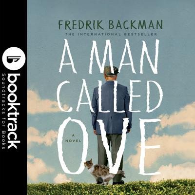 A Man Called Ove - Booktrack Edition Audiobook, by Fredrik Backman