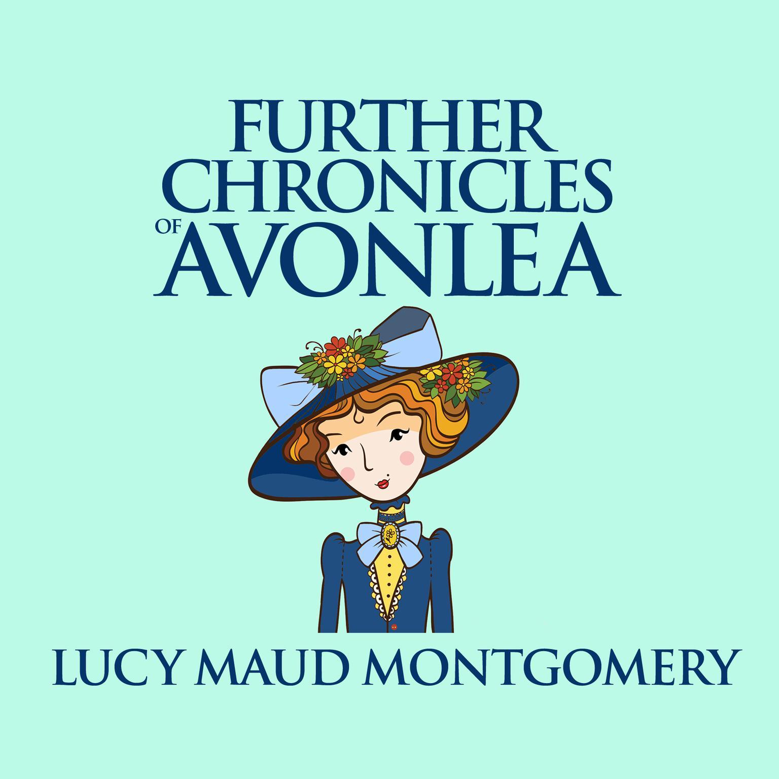 Printable Further Chronicles of Avonlea Audiobook Cover Art