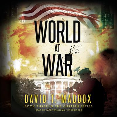 World at War Audiobook, by David T. Maddox