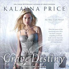 Grave Destiny Audiobook, by Kalayna Price
