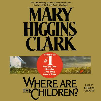 Where Are the Children? Audiobook, by Mary Higgins Clark