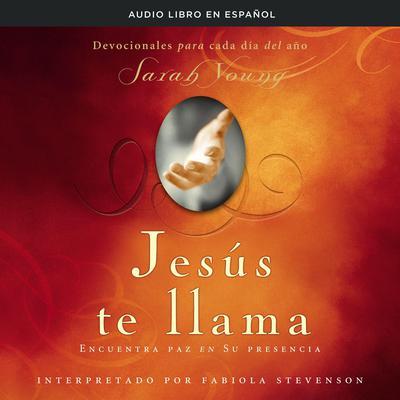 Jesús te llama: Encuentra paz en su presencia Audiobook, by Sarah Young