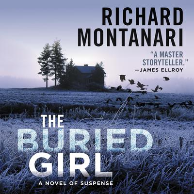 The Buried Girl: A Novel of Suspense Audiobook, by