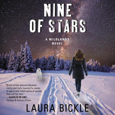Nine of Stars: A Wildlands Novel Audiobook, by Laura Bickle