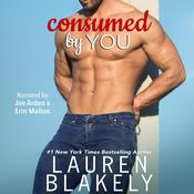 Consumed by You Audiobook, by Lauren Blakely