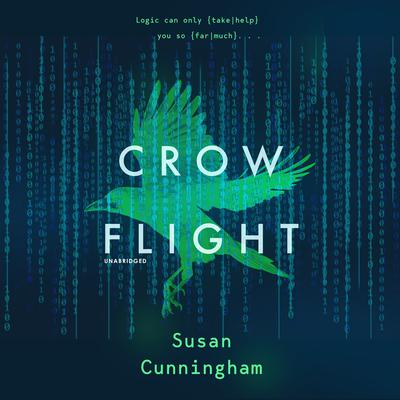Crow Flight Audiobook, by Susan Cunningham