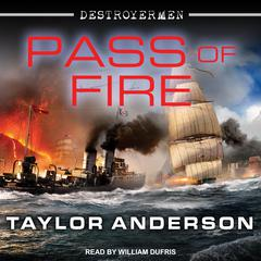Pass of Fire Audiobook, by Taylor Anderson