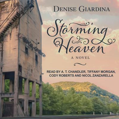 Storming Heaven: A Novel Audiobook, by Denise Giardina