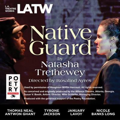 Native Guard Audiobook, by Natasha Trethewey