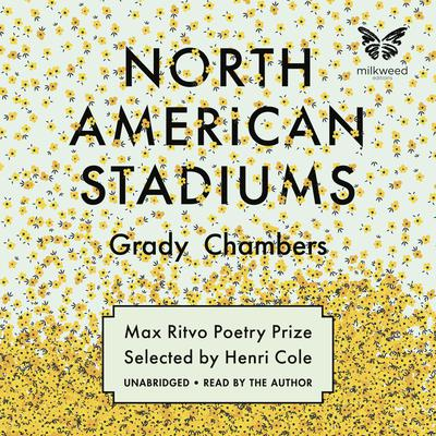 North American Stadiums Audiobook, by Grady Chambers