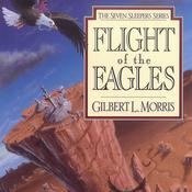 Flight of the Eagles Audiobook, by Gilbert Morris