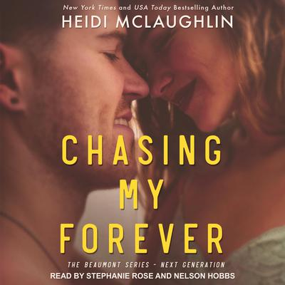 Chasing My Forever Audiobook, by