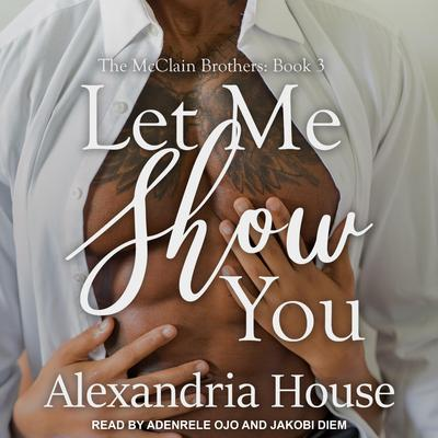 Let Me Show You Audiobook, by Alexandria House