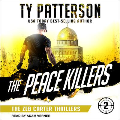 The Peace Killers: A Covert-Ops Suspense Action Novel Audiobook, by Ty Patterson