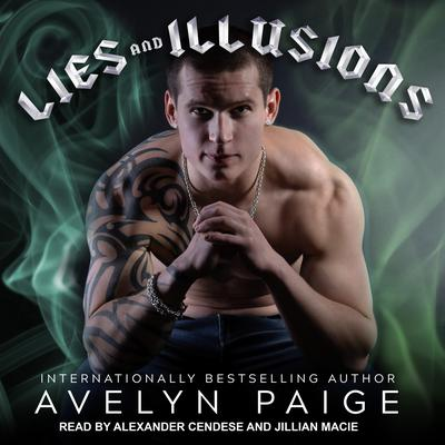 Lies and Illusions Audiobook, by Avelyn Paige