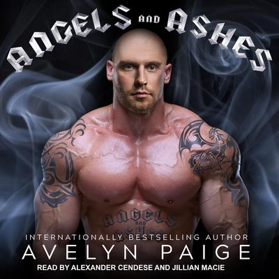 Angels and Ashes Audiobook, by Avelyn Paige