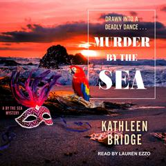 Murder by the Sea Audiobook, by Kathleen Bridge