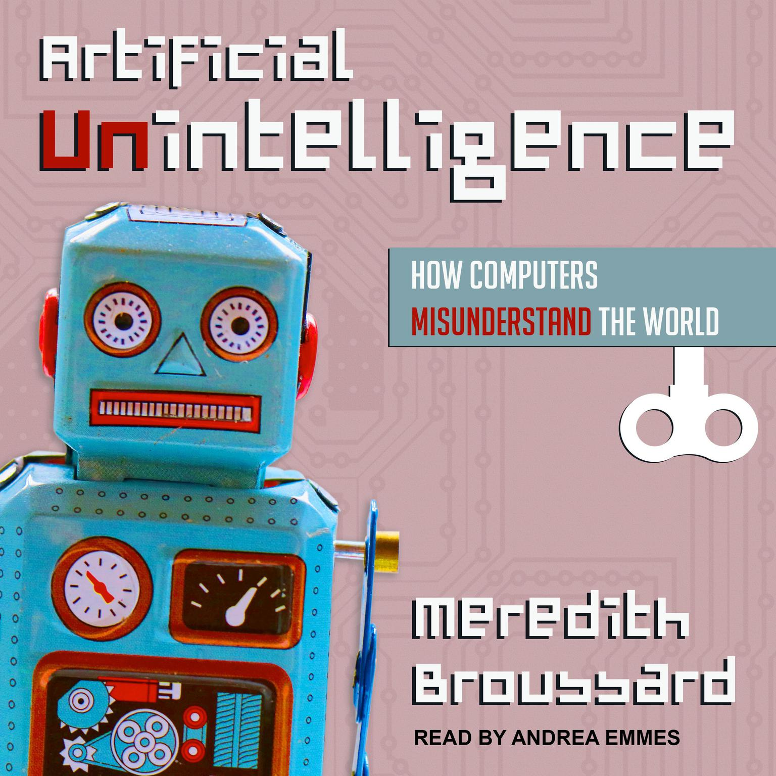 Printable Artificial Unintelligence: How Computers Misunderstand the World Audiobook Cover Art