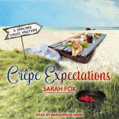 Crepe Expectations Audiobook, by Sarah Fox