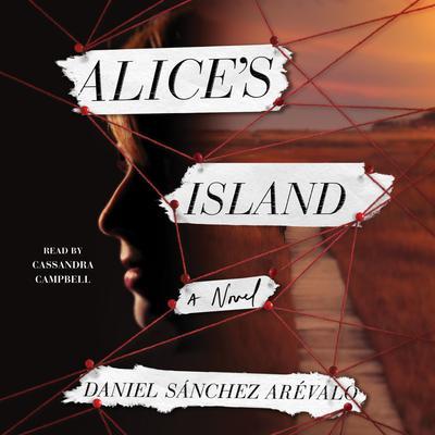 Alices Island: A Novel Audiobook, by Daniel Sánchez Arévalo