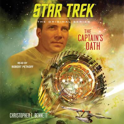 The Captain's Oath Audiobook, by Christopher L. Bennett