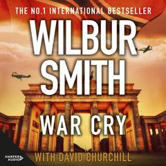 War Cry Audiobook, by Wilbur Smith