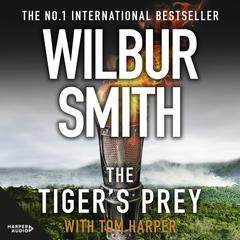The Tigers Prey Audiobook, by Wilbur Smith