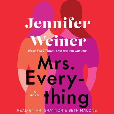 Mrs. Everything: A Novel Audiobook, by Jennifer Weiner